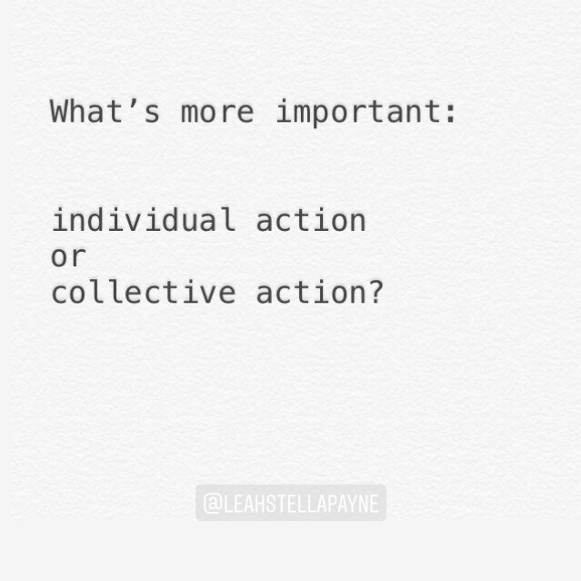 Individual action vs collective action?