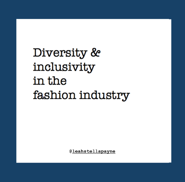 Diversity & inclusivity in the fashion industry: Whose voices are missing?