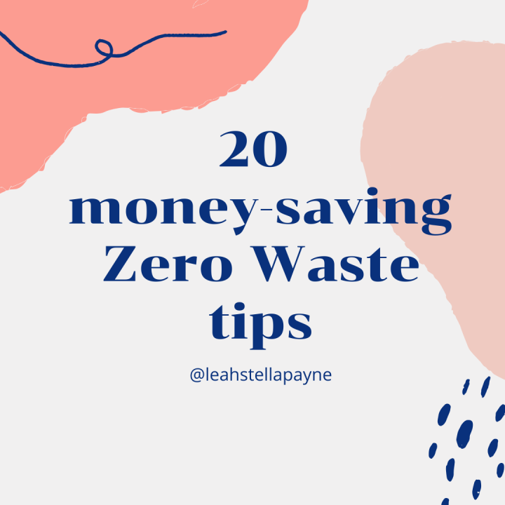 20 money-saving zero wastetips