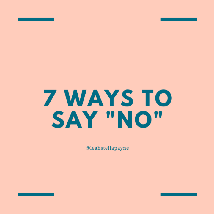 "7 ways to say ""no"""
