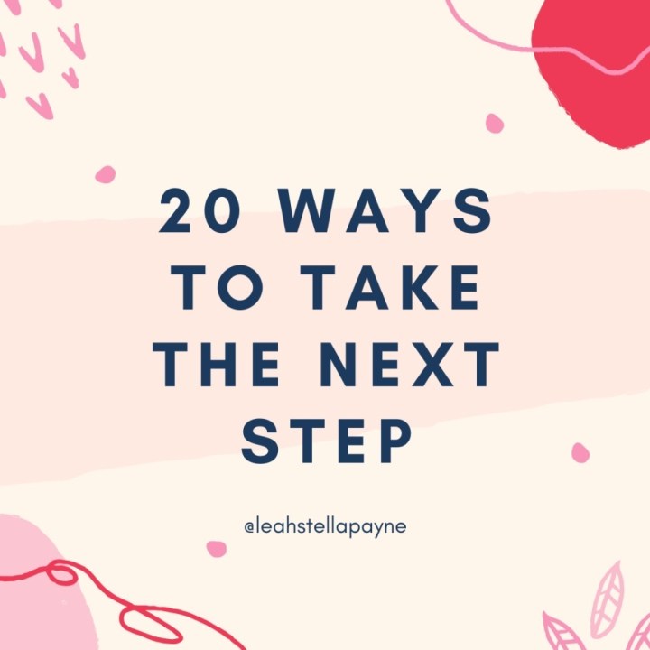 20 ways to take the next step