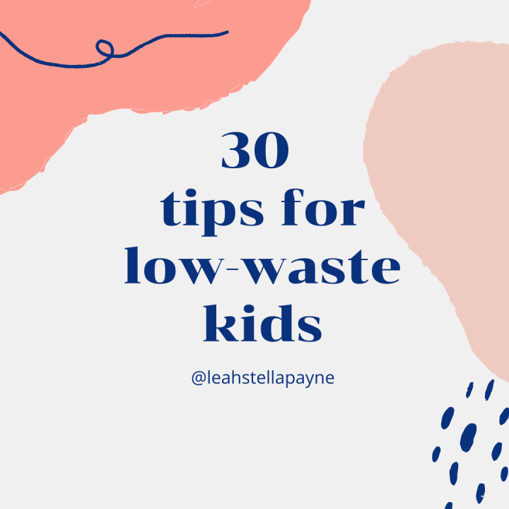 How to go Zero Waste, with kids