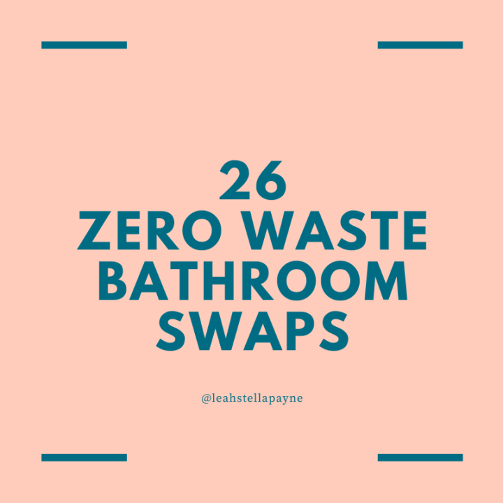 26 zero waste bathroom swaps