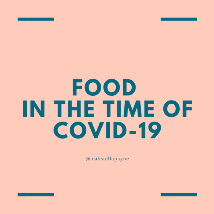 Food in the time of COVID-19